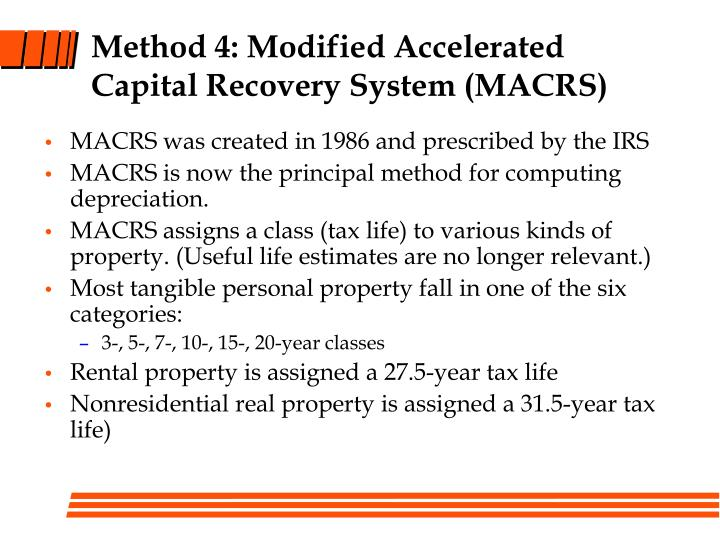 Method 4: Modified Accelerated Capital Recovery System (MACRS)