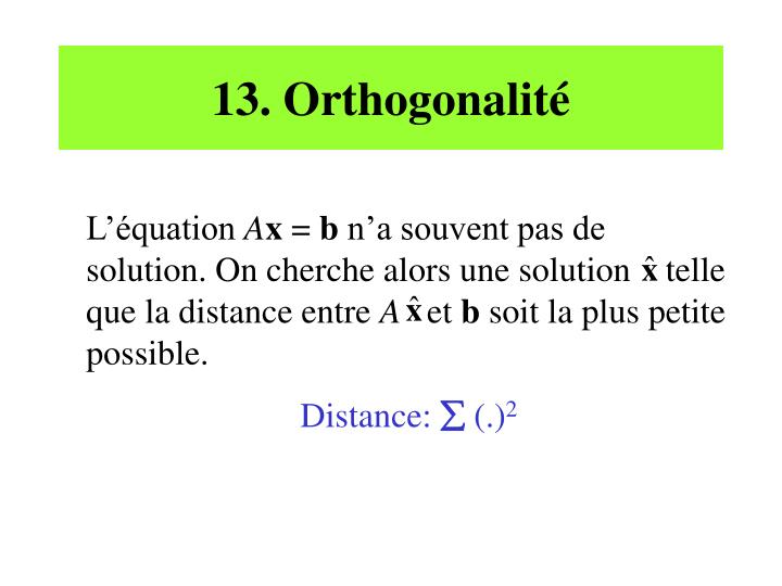 13. Orthogonalité