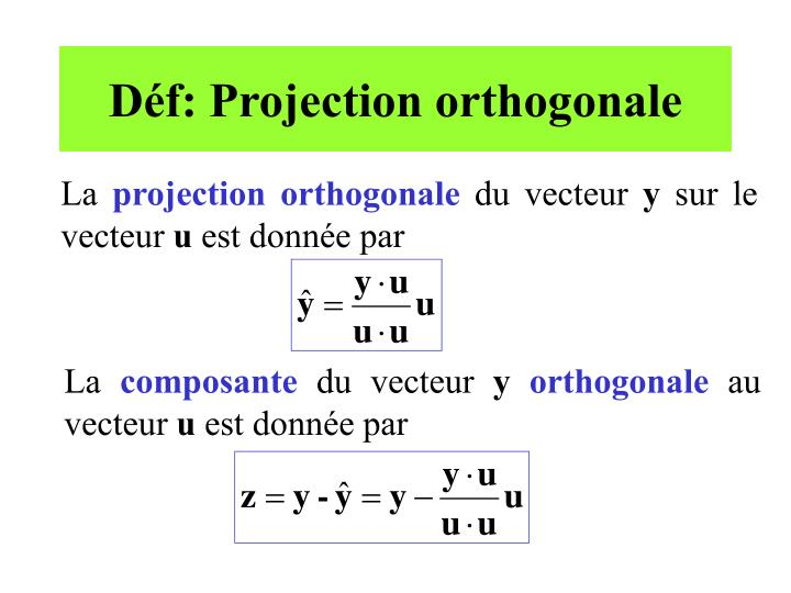Déf: Projection orthogonale