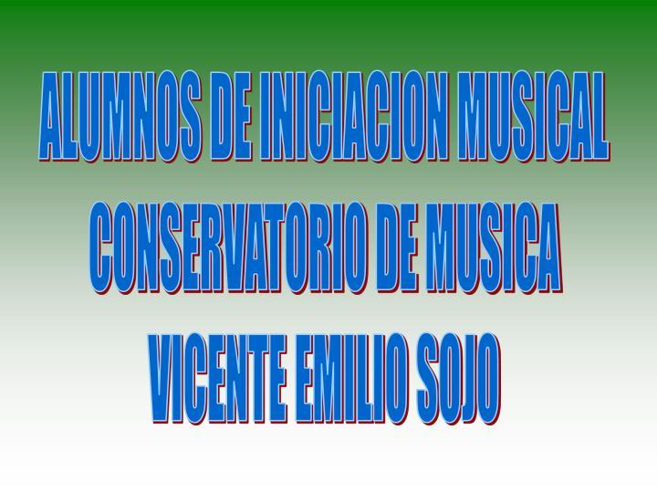 ALUMNOS DE INICIACION MUSICAL