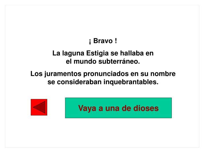 ¡ Bravo !