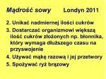 m dro sowy londyn 20111