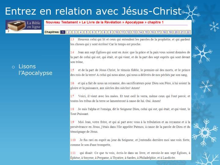 Entrez en relation avec Jésus-Christ