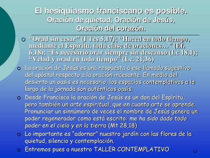 El hesiquiasmo franciscano es posible.