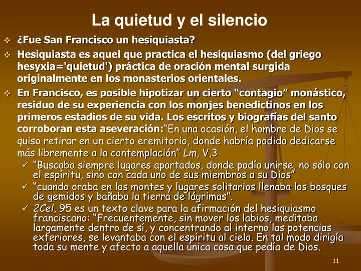 La quietud y el silencio