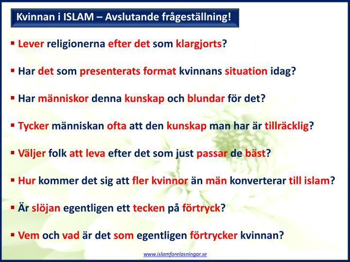 Kvinnan i ISLAM – Avslutande frågeställning!