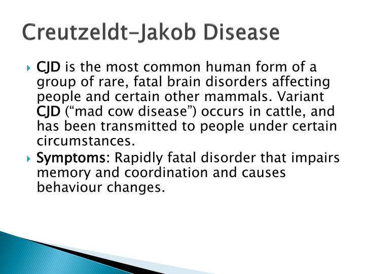 Creutzeldt-Jakob Disease