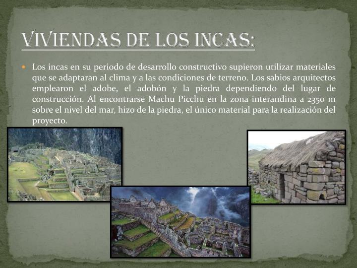 VIVIENDAS DE LOS INCAS: