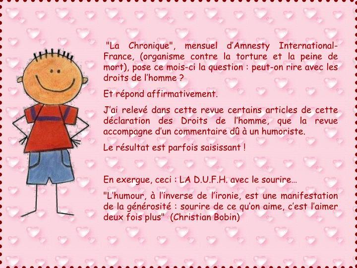 """""""La Chronique"""", mensuel d'Amnesty International-France, (organisme contre la torture et la peine de mort), pose ce mois-ci la question : peut-on rire avec les droits de l'homme ?"""