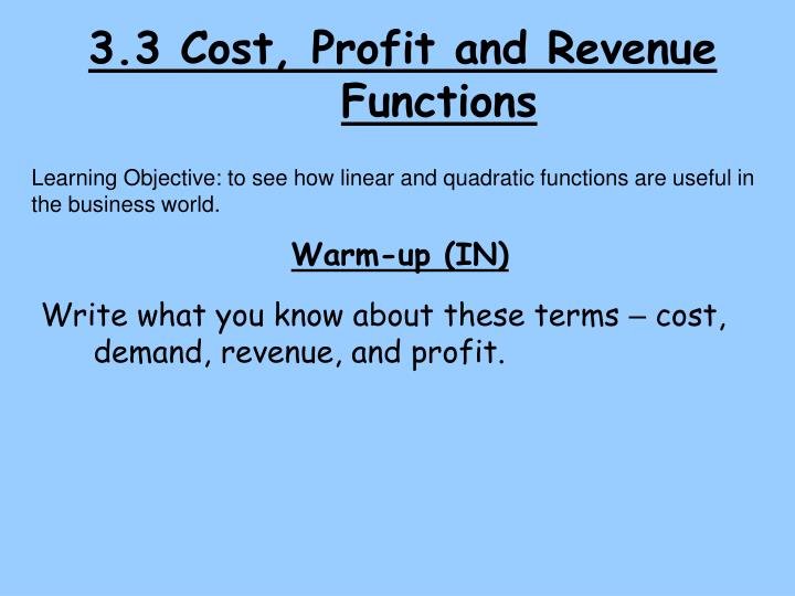 3 3 cost profit and revenue functions