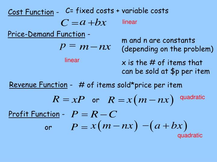 C= fixed costs + variable costs