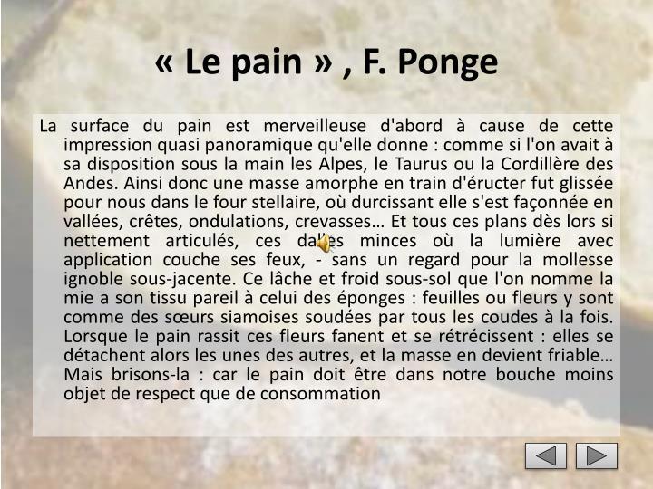 «Le pain» , F. Ponge
