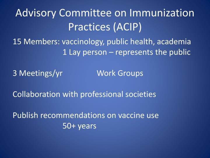 Advisory Committee on Immunization Practices (ACIP)