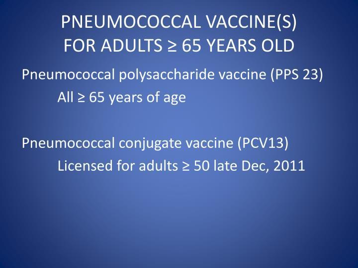 PNEUMOCOCCAL VACCINE(S)