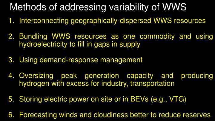 Methods of addressing variability of WWS