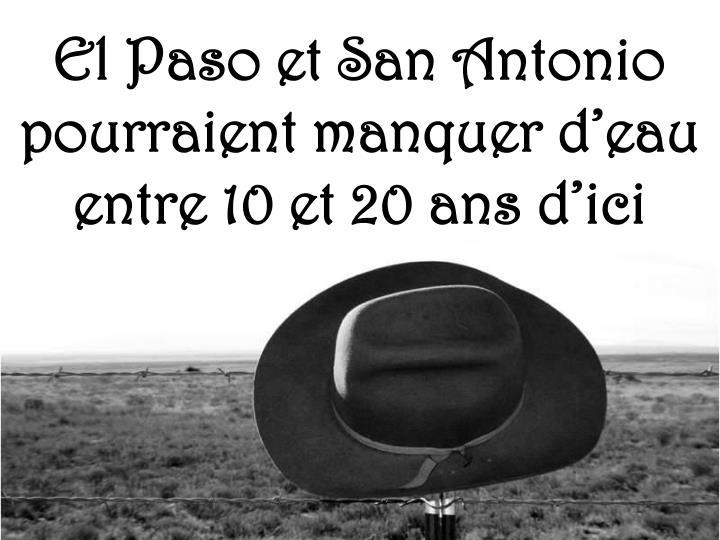 El Paso et San Antonio pourraient manquer d'eau entre 10 et 20 ans d'ici