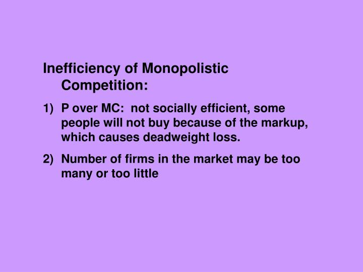 Inefficiency of Monopolistic Competition: