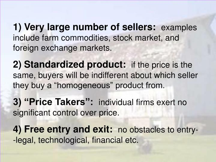 1) Very large number of sellers: