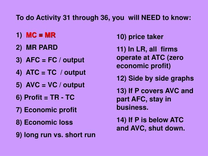 To do Activity 31 through 36, you  will NEED to know: