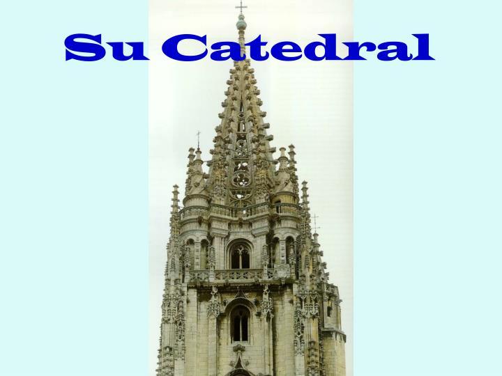 Su Catedral