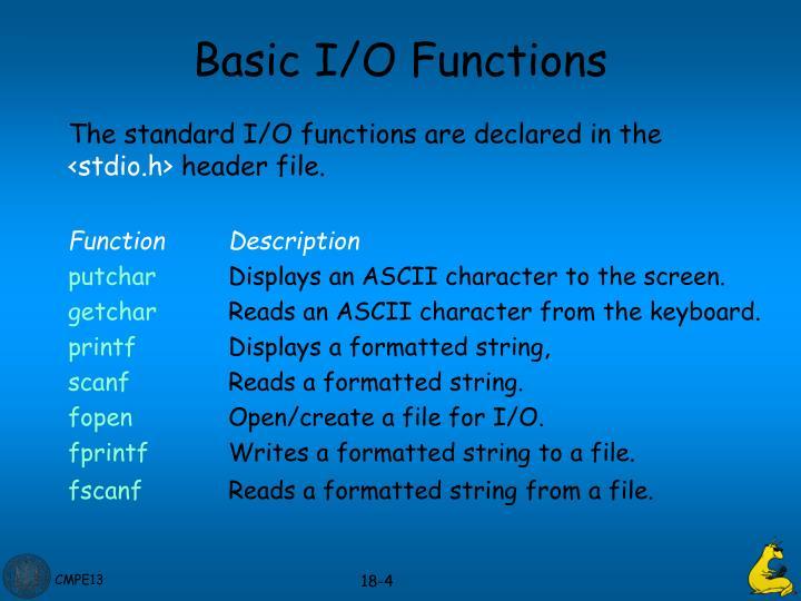 Basic I/O Functions