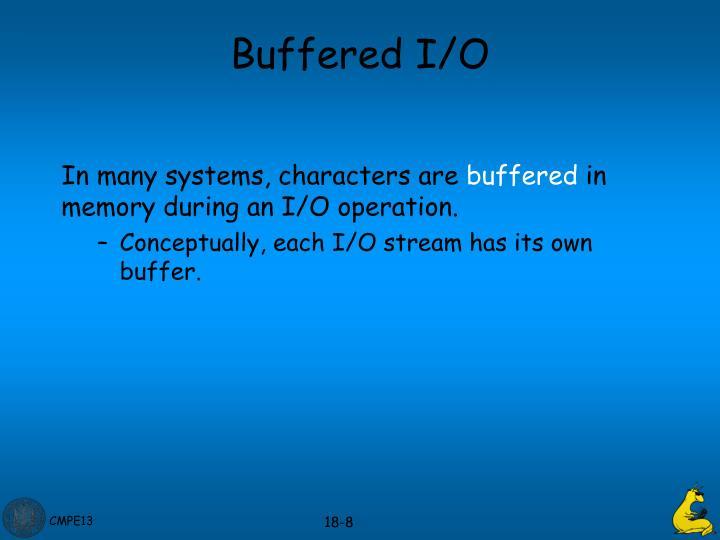 Buffered I/O