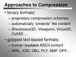 approaches to compression