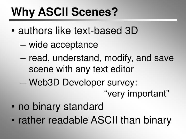 Why ASCII Scenes?