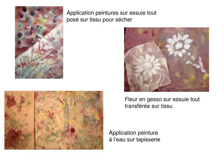 Application peintures sur essuie tout posé sur tissu pour sécher