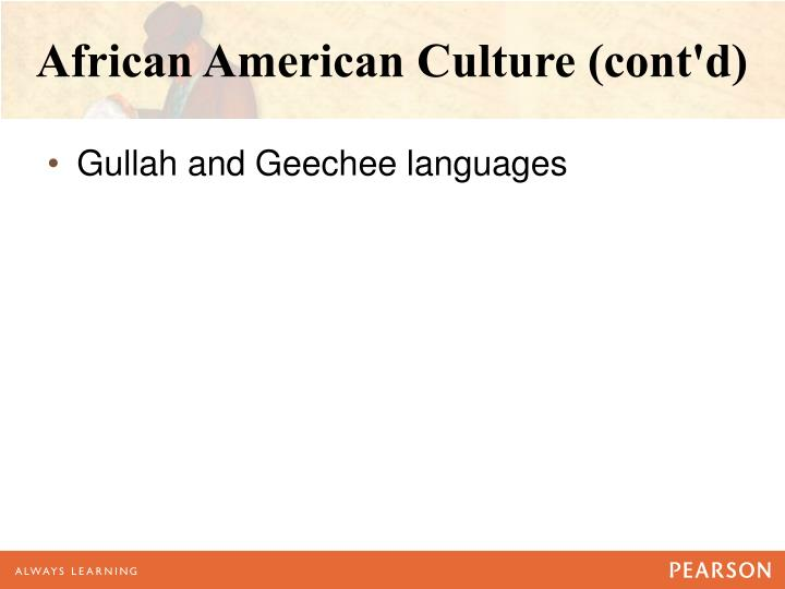 African American Culture (cont'd)