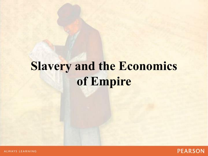 Slavery and the Economics