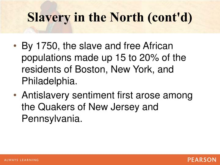 Slavery in the North (cont'd)