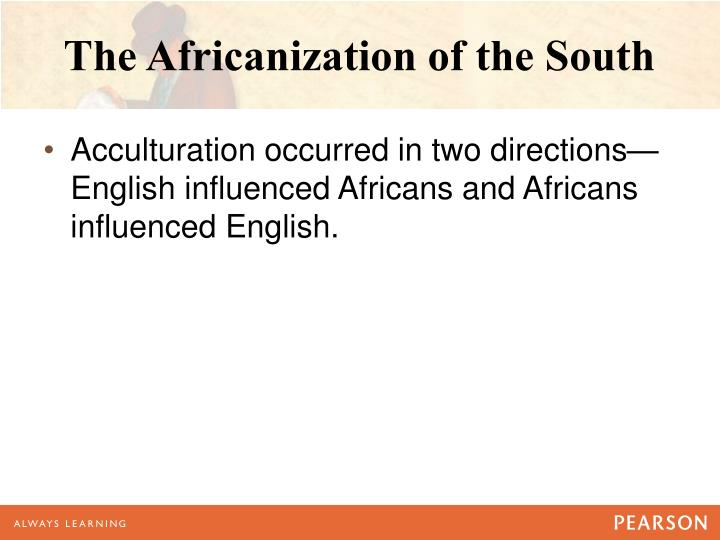 The Africanization of the South