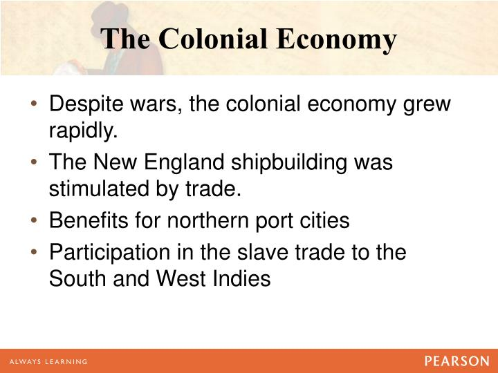 The Colonial Economy