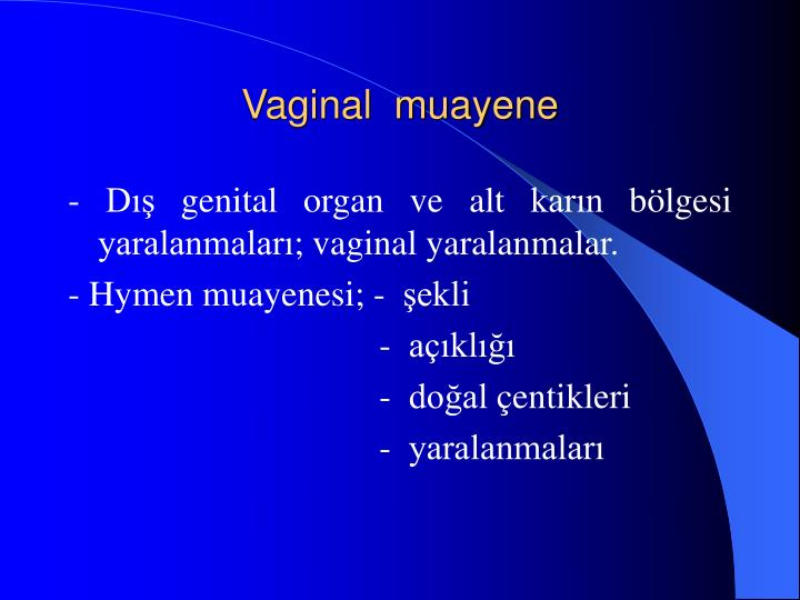 Vaginal  muayene