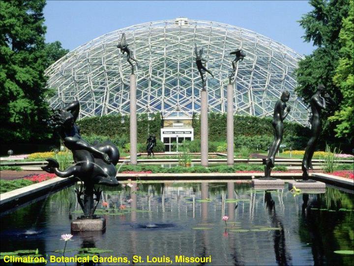 Climatron, Botanical Gardens, St. Louis, Missouri