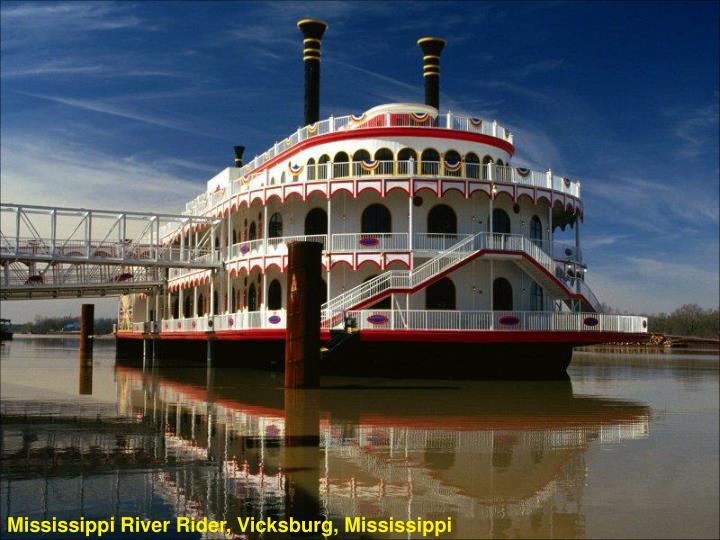 Mississippi River Rider, Vicksburg, Mississippi