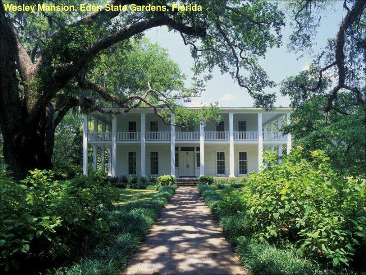 Wesley Mansion, Eden State Gardens, Florida