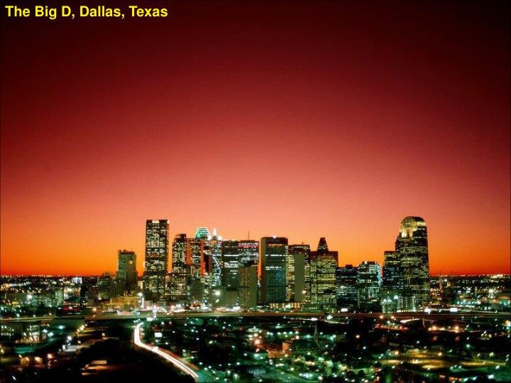 The Big D, Dallas, Texas