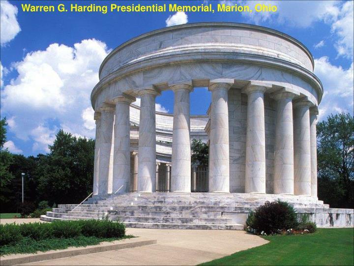 Warren G. Harding Presidential Memorial, Marion, Ohio