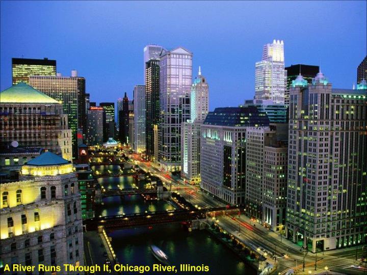 A River Runs Through It, Chicago River, Illinois