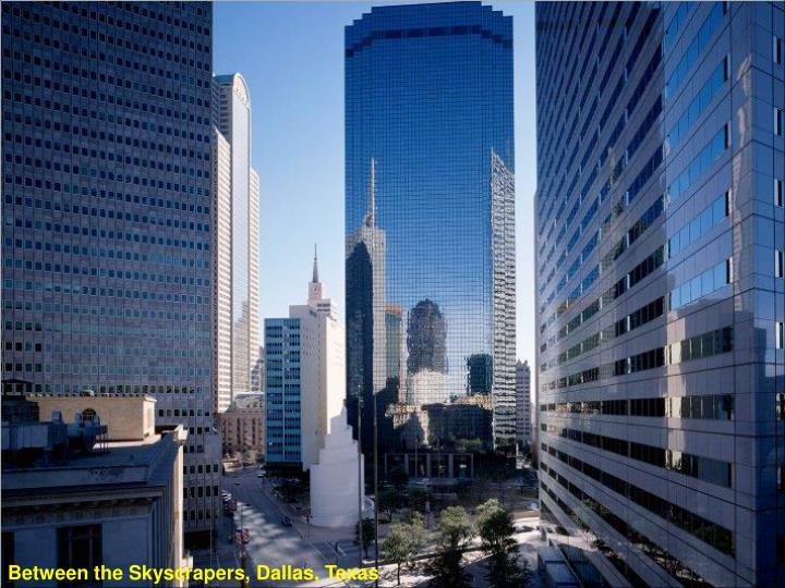Between the Skyscrapers, Dallas, Texas