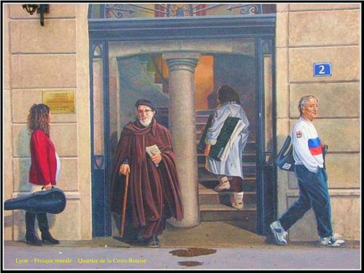 Lyon – Fresque murale – Quartier de la Croix-Rousse