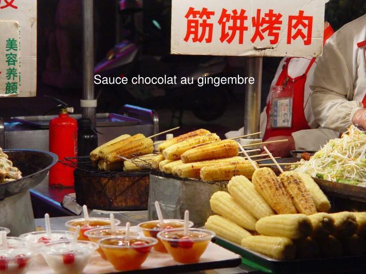 Sauce chocolat au gingembre