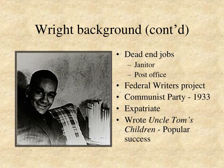Wright background (cont'd)