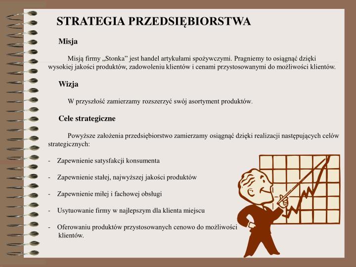 STRATEGIA PRZEDSIĘBIORSTWA