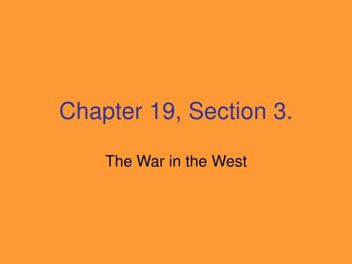 Chapter 19, Section 3.