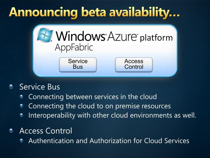 Announcing beta availability…