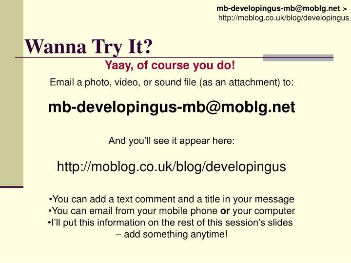 Wanna Try It?