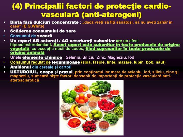 (4) Principalii factori
